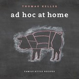 Ad Hoc at Home: Family-Style Recipes